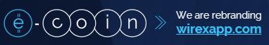 E-coin rebranding to Wirex